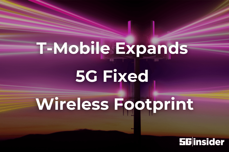 T-Mobile Expands 5G Fixed Wireless Footprint