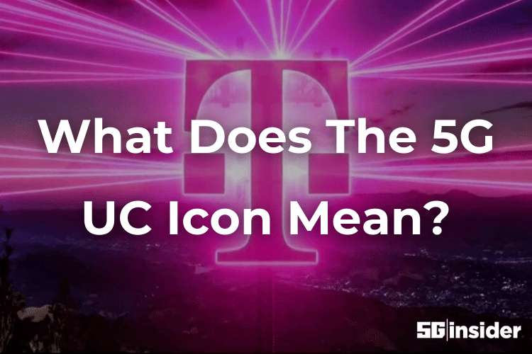 What Does The 5G UC Icon Mean?